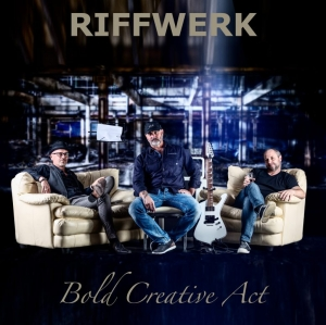RIFFWERK MUSIC-ALBUM : BOLD CREATIVE ACT